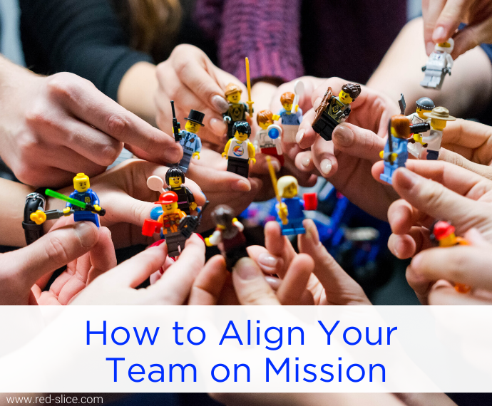 How to Align Your Team on Mission