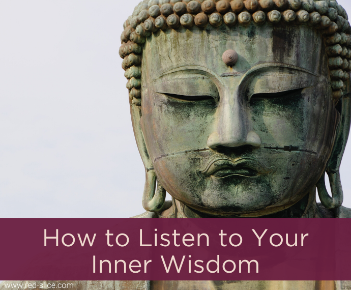 How to Listen to Your Inner Wisdom